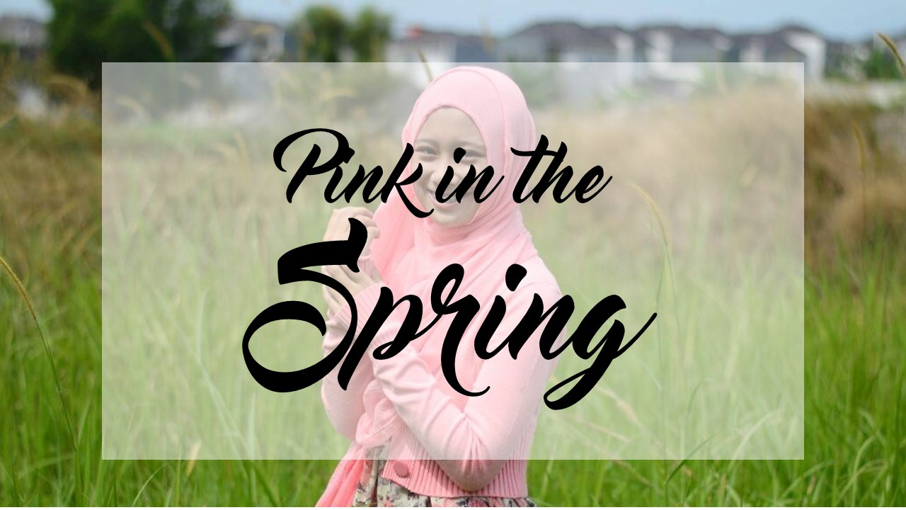 Pink in the Spring